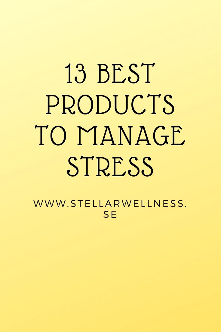 13 Best products to manage stress