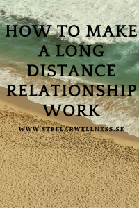 Make A Long Distance Relationship Work