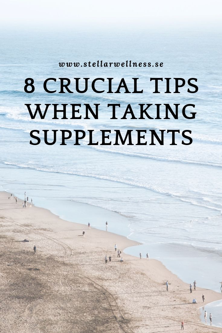 8 crucial tips when taking supplements