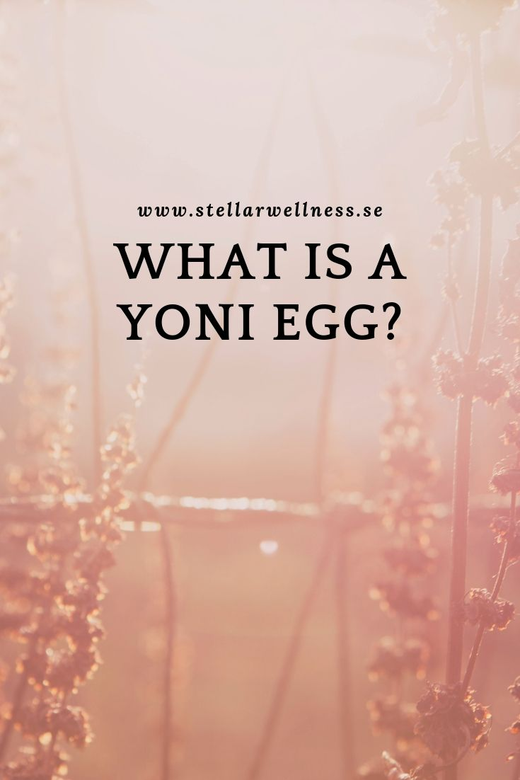 WHAT IS A YONI EGG_ (2)