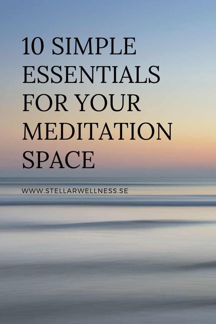10 SIMPLE ESSENTIALS FOR YOUR MEDITATION SPACE (1)