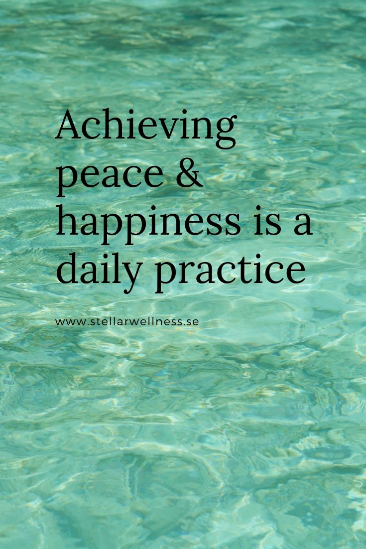 Achieving peace & happiness is a daily practice (1)